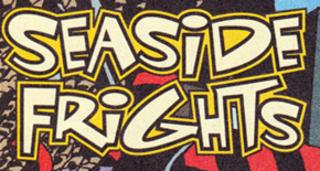 Seaside Frights title card