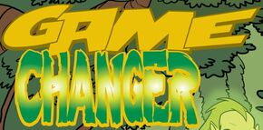 Game Changer title card