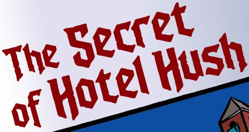 File:The Secret of Hotel Hush title card.jpg
