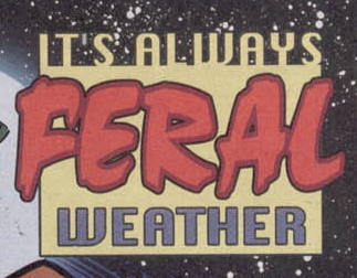 File:It's Always Feral Weather title card.png