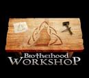 Brotherhood Workshop