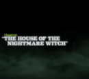 The House of the Nightmare Witch