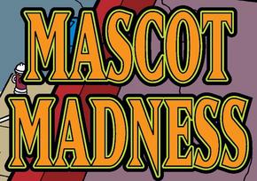 Mascot Madness title card