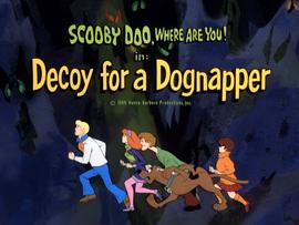 Decoy for a Dognapper title card