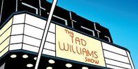 Tad Williams Show