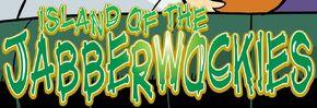 Island of the Jabberwockies title card