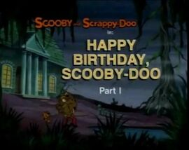 Happy Birthday Scooby title card
