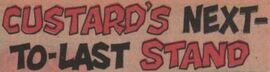 Custard's Next-to-Last Stand title card