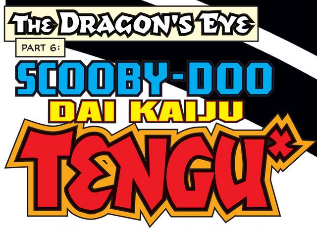 File:Scooby-Doo Dai Kaiju Tengu title card.png