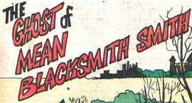 The Ghost of Mean Blacksmith Smith title card