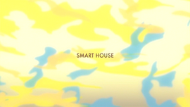 Smart House title card
