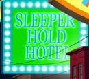 Sleeper Hold Hotel