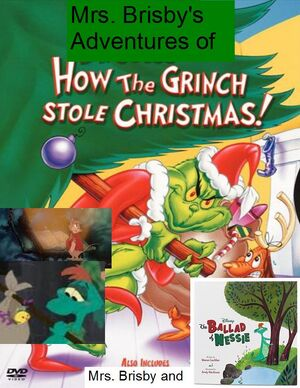Mrs. brisby's adventures of how the grinch stole christmas