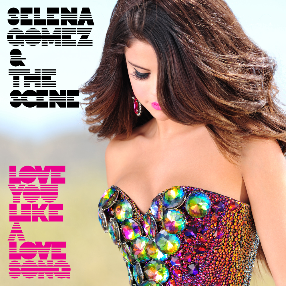 Love You Like a Love Song | Selena Gomez Wiki | Fandom ...