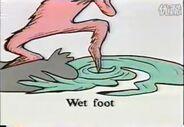 Wet foot