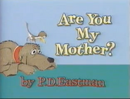 Are You My Mother (3)