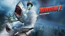 Sharknado 2 The Second One -- EXCLUSIVE Official Asylum Trailer