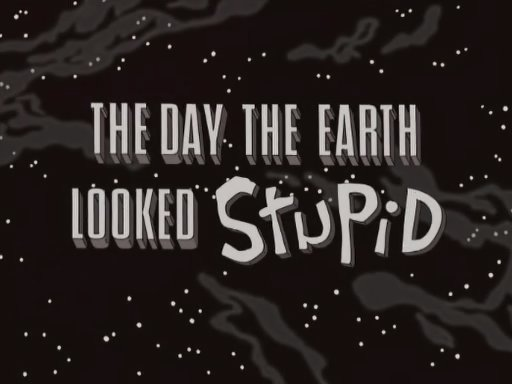File:The Day The Earth Looked Stupid.jpg