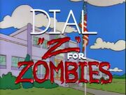 Dial z for zombies