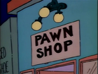 Pawn Shop (There's No Disgrace Like Home)