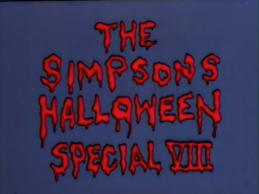 Image result for the simpsons  TREEHOUSE OF HORROR VIII