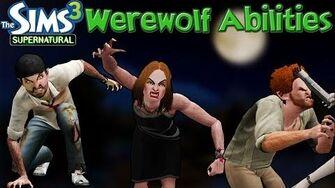 The Sims 3 Supernatural Werewolf Abilities