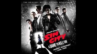 Sin City 2 A Dame To Kill For OST - Sin City Waltz