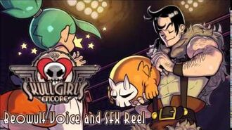 Skullgirls Encore - Beowulf Voice and SFX Reel