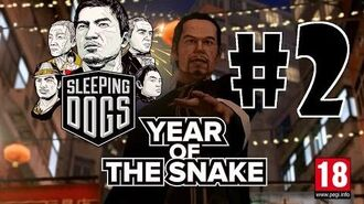 Sleeping Dogs Year Of The Snake DLC Walkthrough Part 2 HD W Commentary