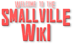 File:Welcome to the Smallville Wiki.png