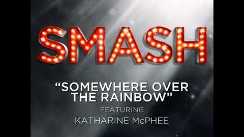 Smash - Somewhere Over The Rainbow HD