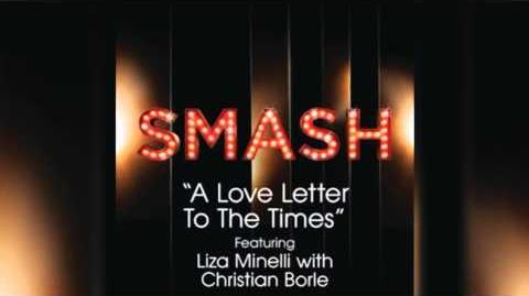 A Love Letter From the Times - Smash Cast