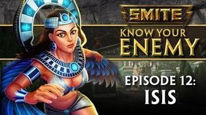 SMITE Know Your Enemy 12 - Isis