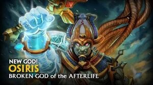 SMITE - God Reveal - Osiris, Broken God of the Afterlife