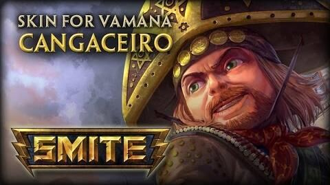 New Vamana Skin Cangaceiro