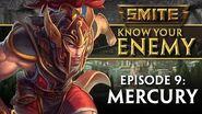 SMITE Know Your Enemy 9 - Mercury