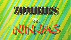 Zombies vs. Ninjas Title