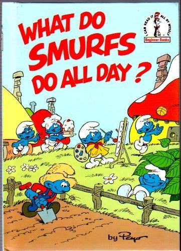 What Do You Need For Full Face Makeup: What Do Smurfs Do All Day?