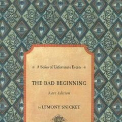 <i>The Bad Beginning: Rare Edition</i>