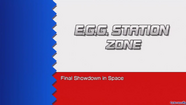 Title card de egg station zone HD