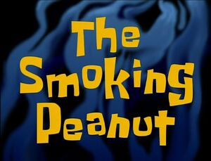 The Smoking Peanut