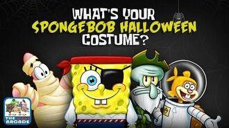SpongeBob SquarePants - What's Your SpongeBob Halloween Costume?