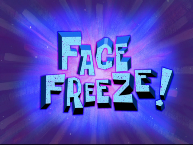 File:Face Freeze!.png