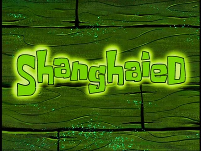 File:Shanghaied.jpg