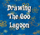 Drawing the Goo Lagoon (gallery)
