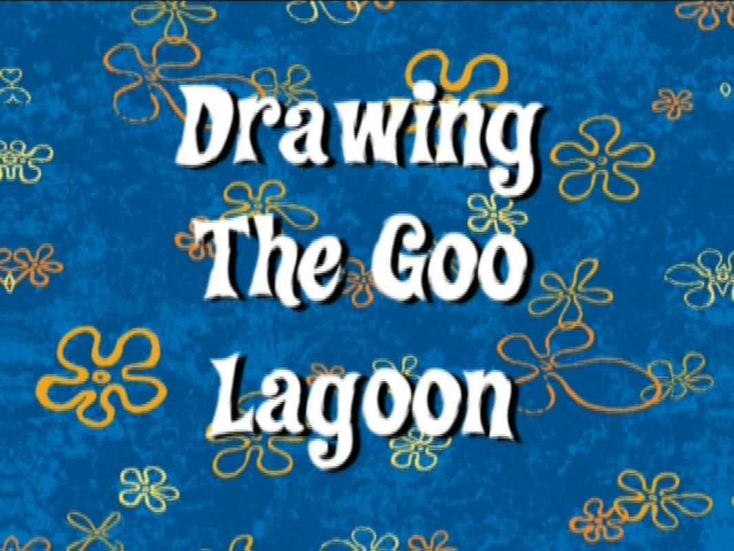 File:Drawing the Goo Lagoon - Titlecard.png