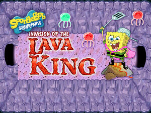 Sb-invasion-of-the-lava-king-4x3