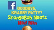 SpongeBob SquarePants Official Super Trailer 2 'Goodbye, Krabby Patty?' Text Version
