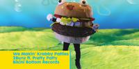 We Makin' Krabby Patties