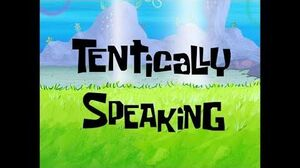 SpongeBob Music Tentically Speaking